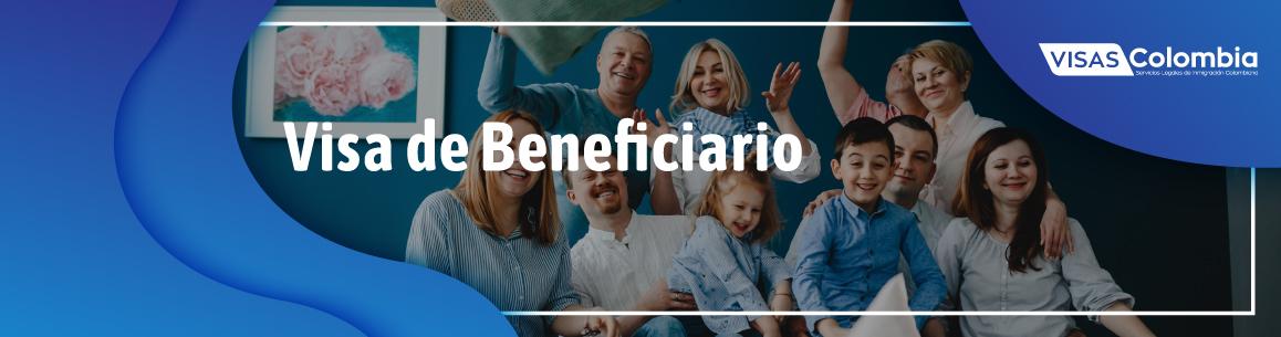 visa de beneficiario colombiana