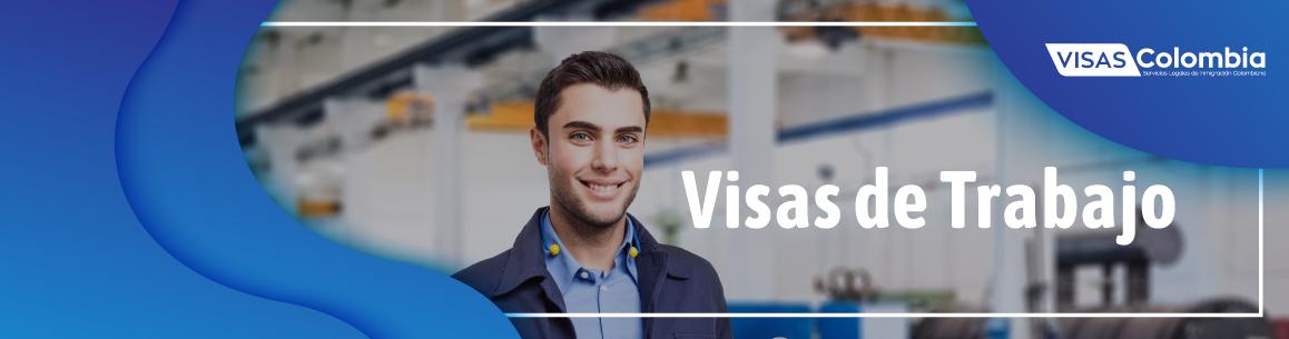 visa de trabajo colombiana