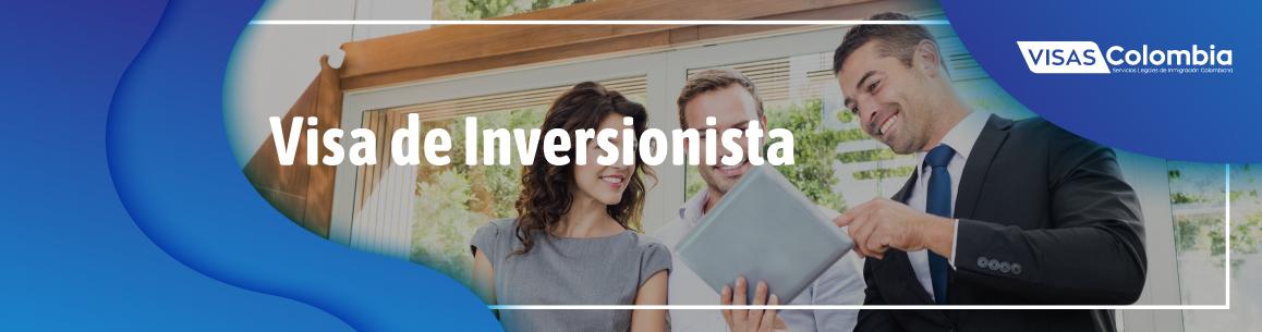 visa de inversionista para colombia