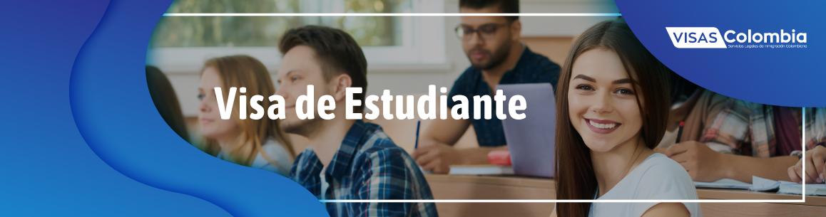 visa para estudiante en colombia