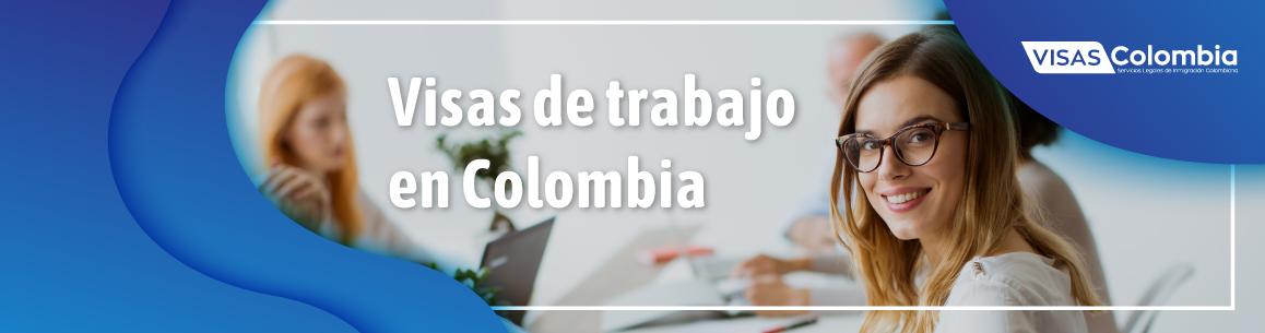 visa de trabajo en colombia