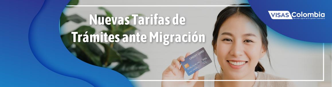 tarifas de migratorias de colombia