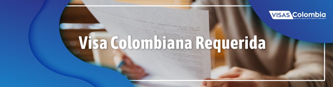 visa requerida en colombia