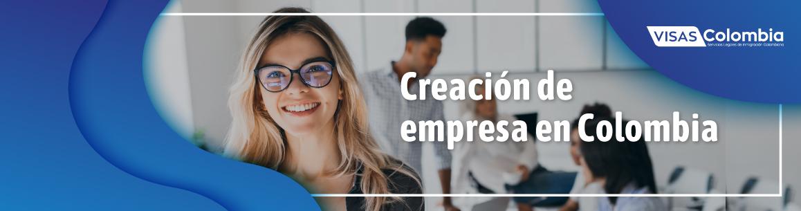 creación de empresa en Colombia